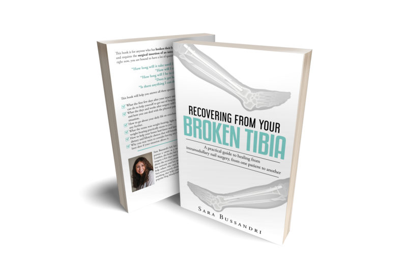 Recovering from your broken tibia - a practical guide to healing from intramedullary nail surgery, from a patient to another.